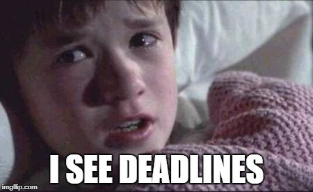 You're Doing It Wrong: Deadlines