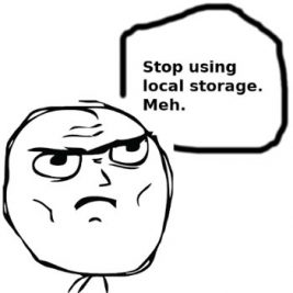 Please Stop Using Local Storage
