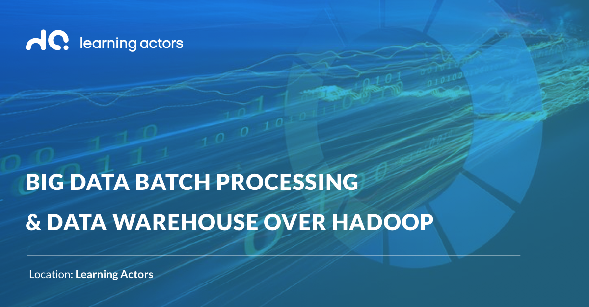 Big Data Batch Processing & Data Warehouse over Hadoop