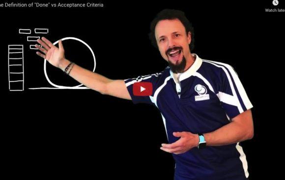 "The Definition of ""Done"" vs Acceptance Criteria"