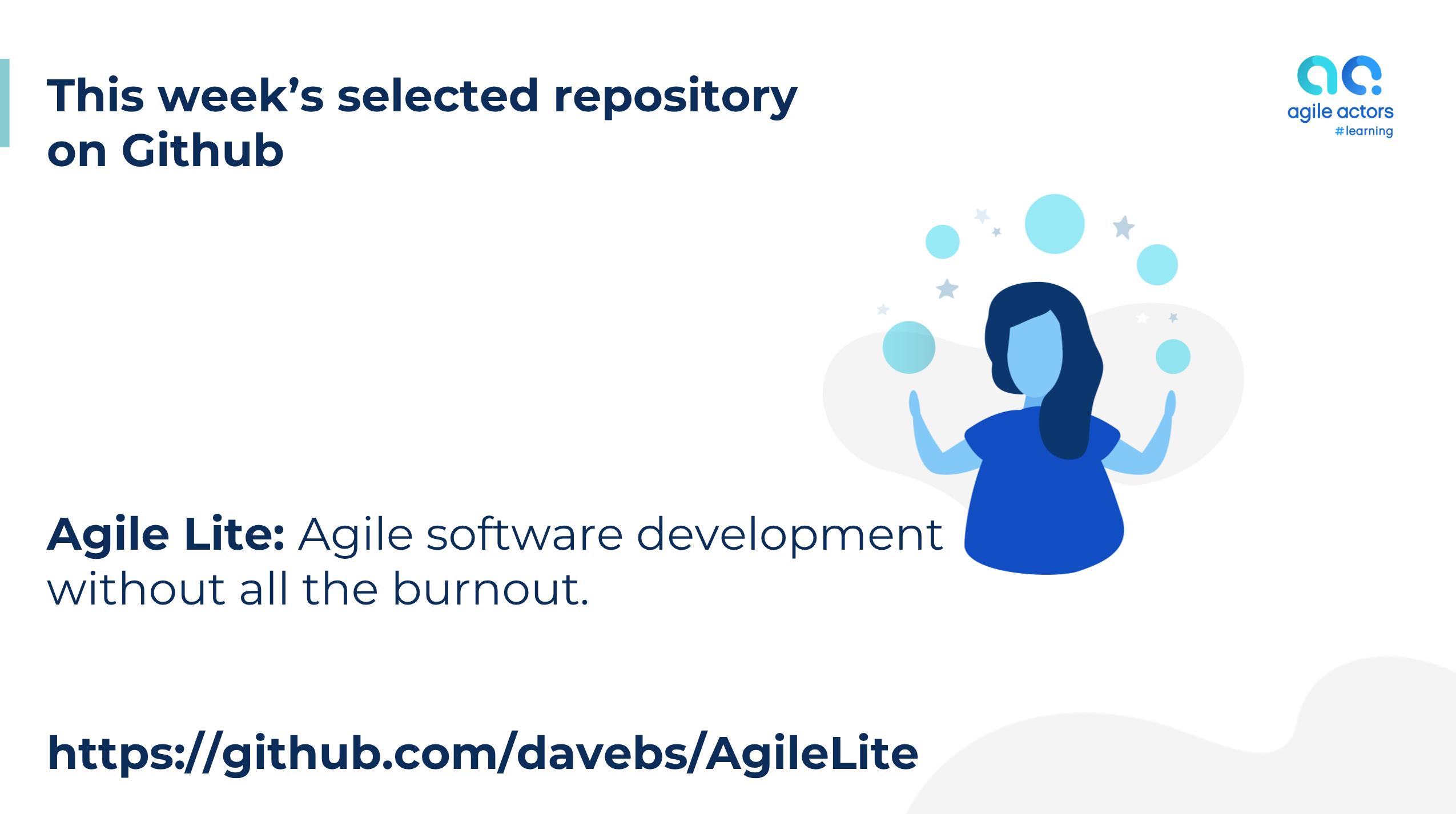 Agile Lite: Agile without all the burnout   Agile Actors