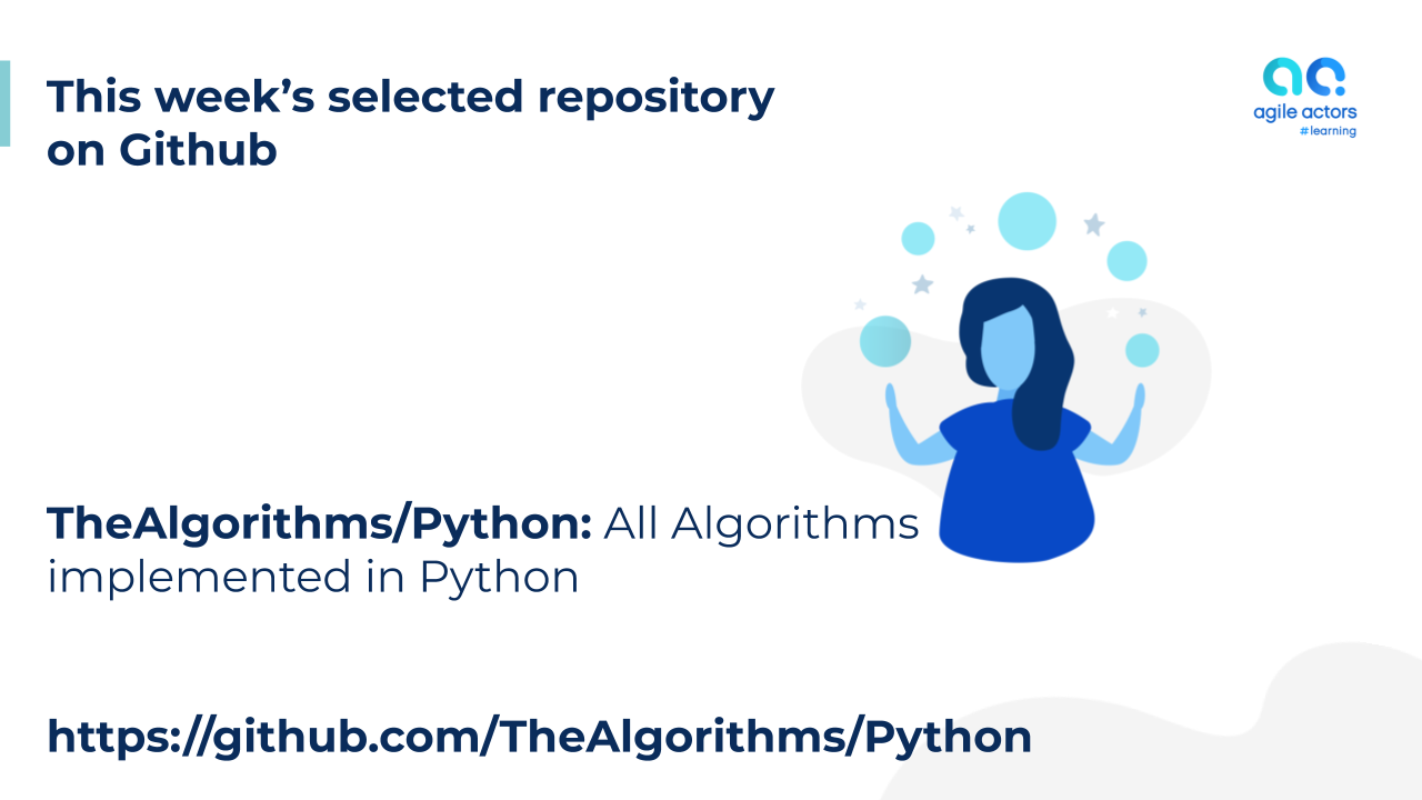 The Algorithms – Python | Agile Actors #learning