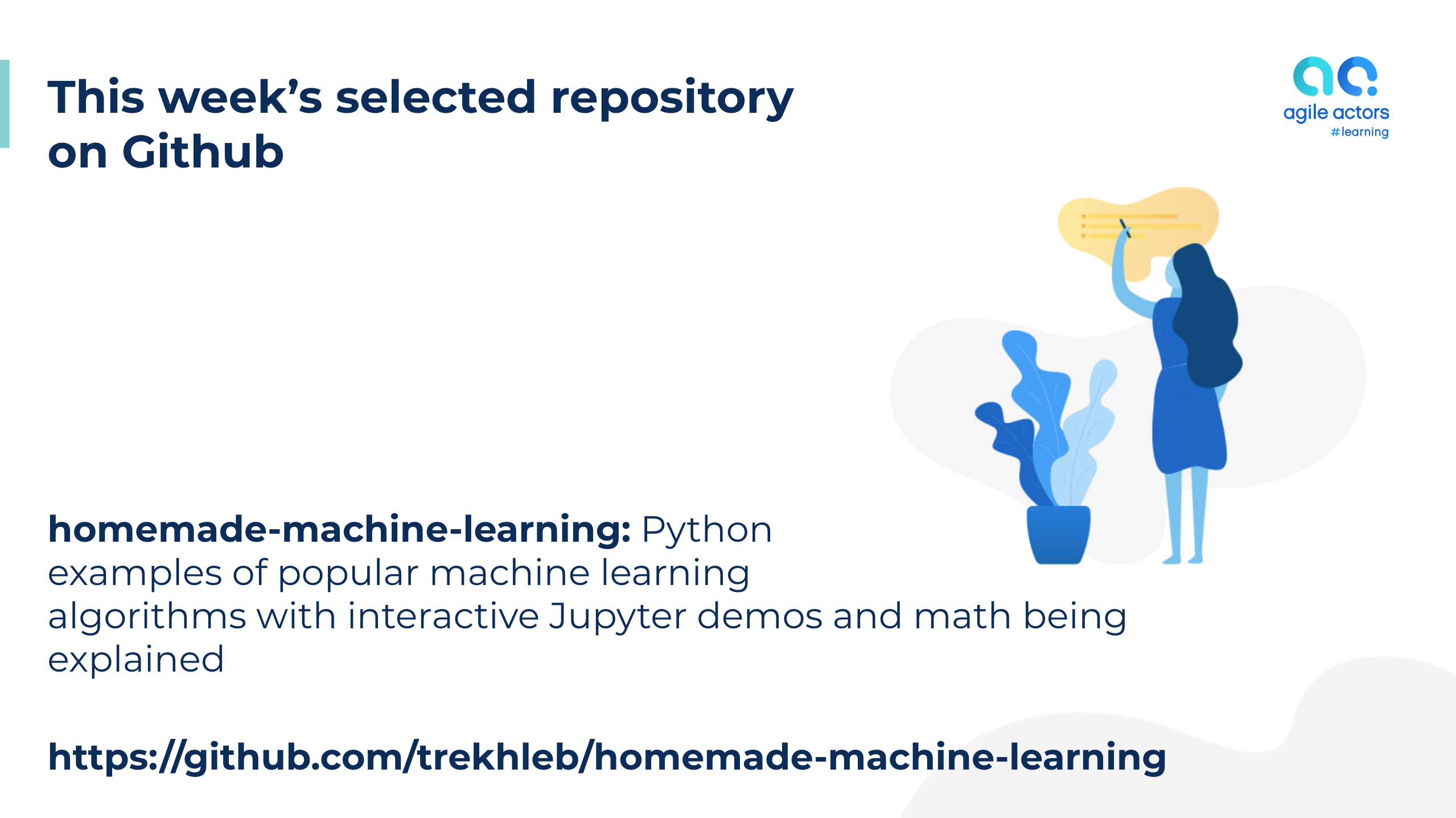 Homemade Machine Learning | Agile Actors #learning