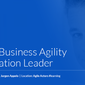 Shiftup Business Agility & Innovation Leader – with Jurgen Appelo