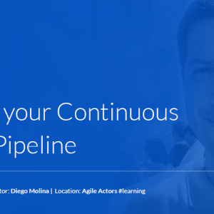 Building your Continuous Testing Pipeline