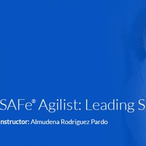 SAFe Agilist: Leading SAFe