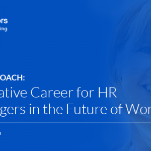 Agile People Coach – An Alternative Career for HR and Managers in the Future of Work